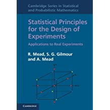 Statistical Principles for the Design of Experiments: Applications to Real Experiments