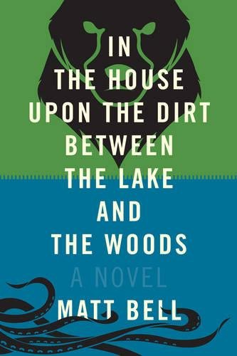 In the House Upon the Dirt Between the Lake and the Woods pdf epub