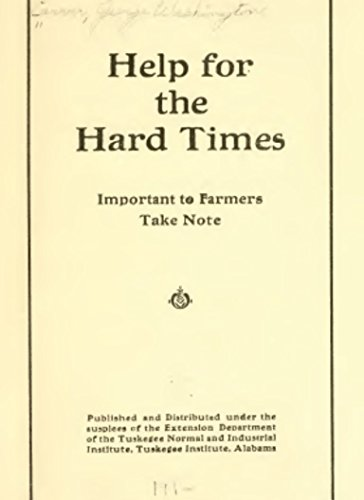 help for the hard times kindle edition by george washington carver