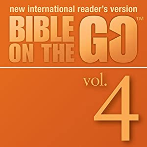 Bible on the Go, Vol. 04: The Story of Isaac and Rebecca; The Story of Jacob (Genesis 24-25, 27-29) Audiobook