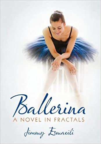 Ballerina: A Novel in Fractals