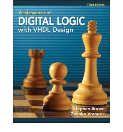 Fundamentals of Digital Logic with VHDL Design by McGraw-Hill College