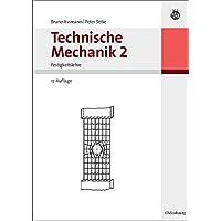 Technische Mechanik 1-3: Technische Mechanik 2: Band 2: Festigkeitslehre