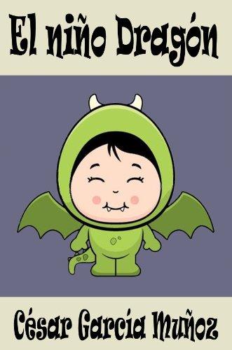 El niño dragón (Poesía Infantil) de César García Muñoz