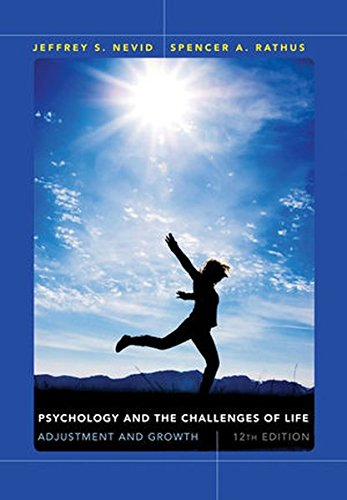 Psychology and the Challenges of Life: Adjustment and Growth