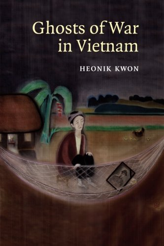 Books : Ghosts of War in Vietnam (Studies in the Social and Cultural History of Modern Warfare)