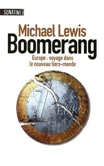 Boomerang. Europe : Voyage dans le nouveau tiers-monde par Lewis