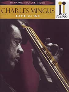 Jazz Icons: Charles Mingus Live in '64
