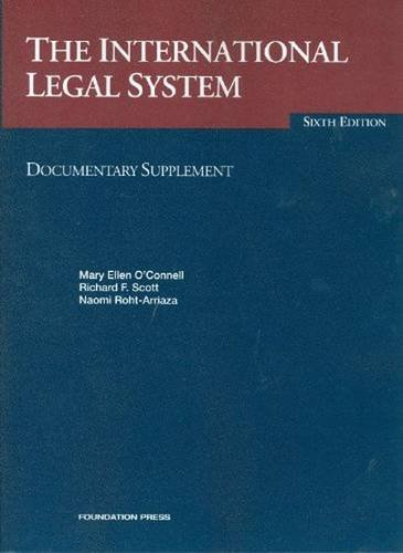 The International Legal System (University Casebook Series)