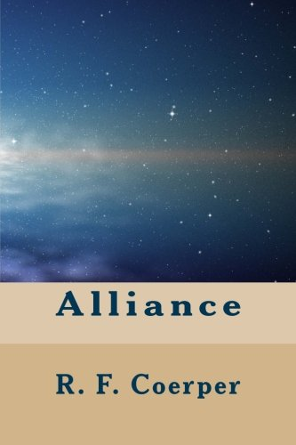 Alliance: Book 1 in the time-space series pdf