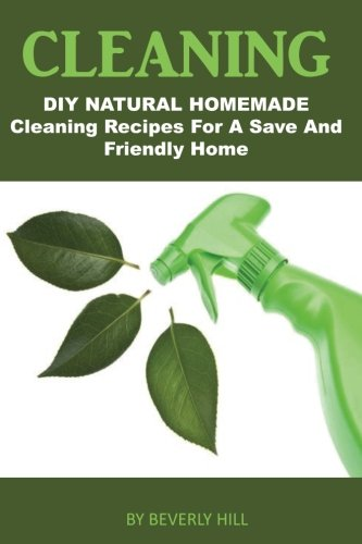 Cleaning: DIY Natural Homemade