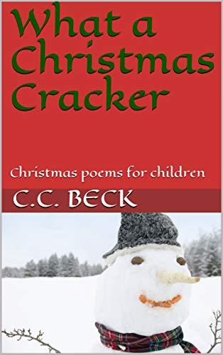 Children Christmas Poem.What A Christmas Cracker Christmas Poems For Children