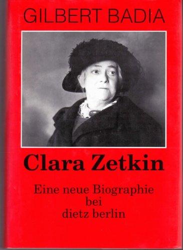 Clara Zetkin: Eine neue Biographie