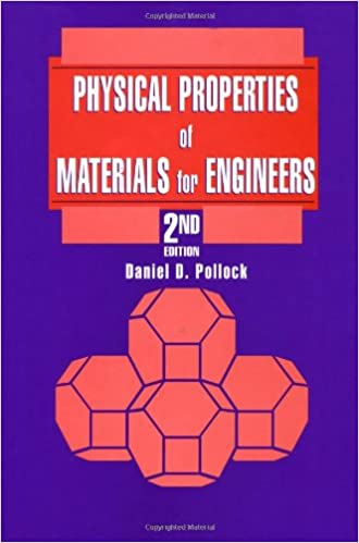 Amazon com: Physical Properties of Materials for Engineers