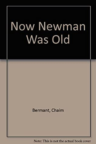 book cover of Now Newman Was Old
