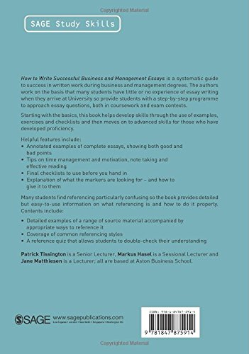 How To Write Successful Business And Management Essays Sage Study  How To Write Successful Business And Management Essays Sage Study Skills  Series Amazoncouk Patrick Tissington Markus Hasel Jane Matthiesen