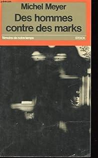 Des Hommes contre des marks par Michel Meyer (II)