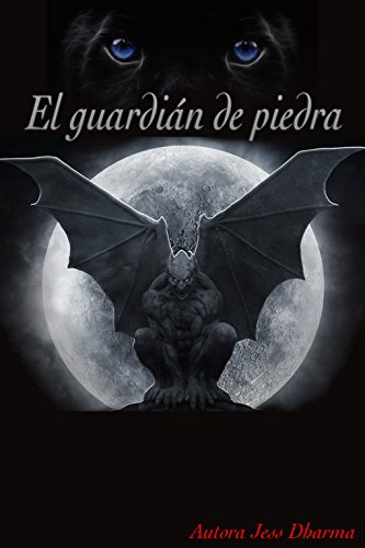 EL GUARDIÁN DE PIEDRA: LOS GUARDIANES DE PIEDRA I (Spanish Edition) by [