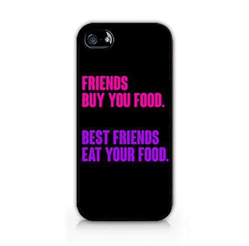 MFVN - Typography Pattern Case - Funny quote about friendship - Friends buy you food, Best friends eat your food - Hard Plastic Case For Iphone 5C