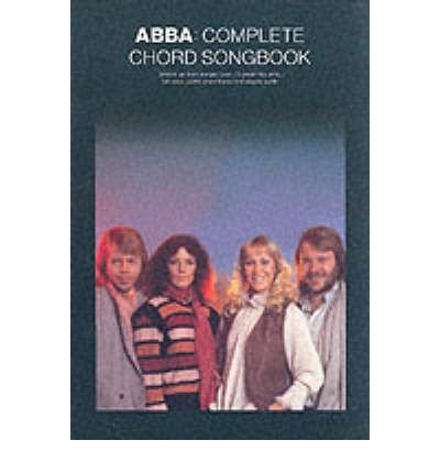 Abba: Complete Chord Songbook: Complete Chord Songbook