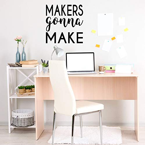 Craft Room Wall Decoration | Makers Gonna Make Quote Vinyl Lettering for Women, Men, Teenagers | Black, White, Blue, Pink, Red, Gray, Other Colors | Small, Large Sizes from CustomVinylDecor
