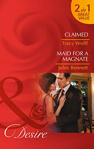 book cover of Claimed / Maid for a Magnate