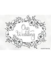 Wedding Guest Book: White and Silver Floral Minimalist Chic Elegant Guest Book for Wedding Reception Event Sign-in Greetings, Comments, Thoughts & Wishes for 300 Guests w/Decorative Lined Pages (Wedding Keepsake Gifts)