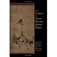 The Letters of Chan Master Dahui Pujue