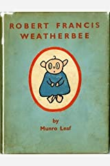 Robert Francis Weatherbee, Hardcover