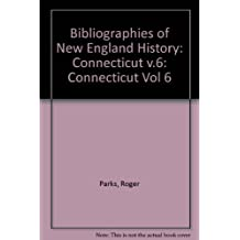 Connecticut: A Bibliography of Its History