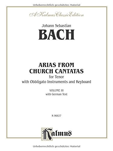 Tenor Arias, (4 Arias), Vol 3 German Language Edition (Kalmus Edition)  (Tapa Blanda)