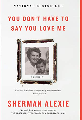 You Don't Have to Say You Love Me: A Memoir (He Loves Me He Loves Me Not Poem)