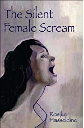 The Silent Female Scream