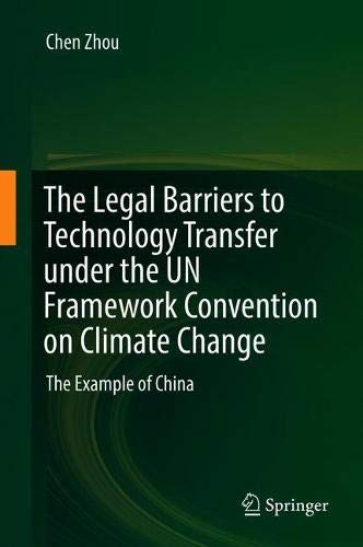 Pdf Law The Legal Barriers to Technology Transfer under the UN Framework Convention on Climate Change: The Example of China