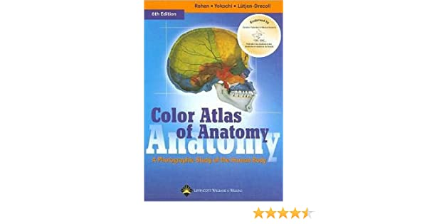 Color Atlas of Anatomy (text only) 6th (Sixth) edition by J. W. ...