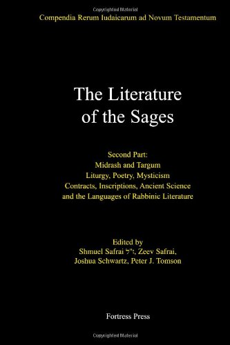The Literature of the Sages, Midrash, and Targum; Liturgy, Poetry, Mysticism; Contracts, Inscriptions, Ancient Science and the Languages of Rabbinic ... ... Rerum Iudaicarum Ad Novum Testamentum