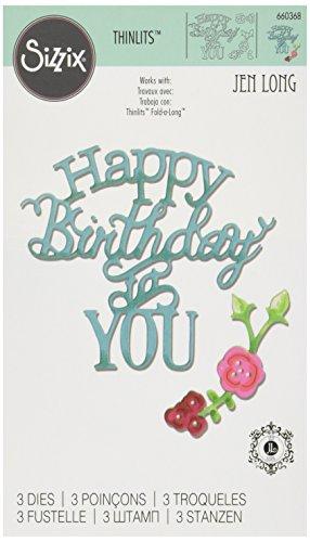 Sizzix 660368 Thinlits Happy Birthday To You by Jen Phrase Dies (Phrase Cut Scrapbook Die)