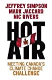 Hot Air, Jeffrey Simpson and Mark Kenneth Jaccard, 0771080964