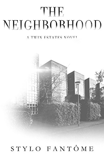 the-neighborhood-a-twin-estates-novel-book-2