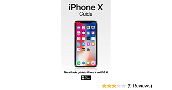 Amazon iphone x guide the ultimate guide to iphone x and ios amazon iphone x guide the ultimate guide to iphone x and ios 11 ebook thomas rudderham kindle store fandeluxe Choice Image