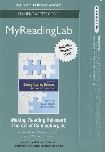 NEW MyReading Lab with Pearson etext -- Standalone Access Code -- for Making Reading Relevant: The Art of Connecting (3r