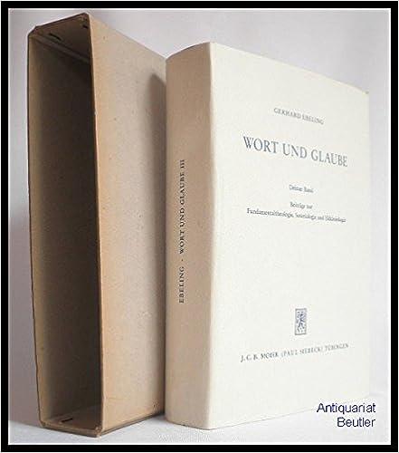 Book Wort Und Glaube: Band 3: Beitrage Zur Fundamentaltheologie, Soteriologie Und Ekklesiologie