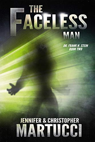 Dr. Frank N. Stein: The Faceless Man (Book 2)