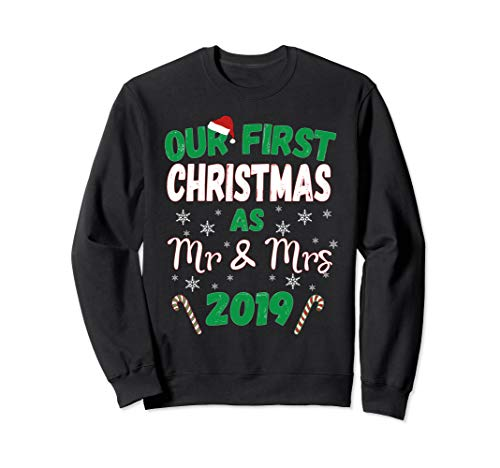 Just Married Our First Christmas As Mr. And Mrs. 2019 Sweatshirt (Jumper 2019 Christmas)