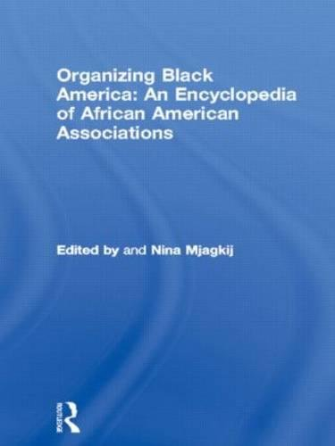 Search : Organizing Black America: An Encyclopedia of African American Associations (Special -Reference)