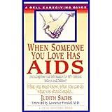 When Someone You Love Has AIDS, BettyClare Moffatt, 0961660503