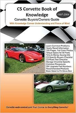 C5 Corvette Book of Knowledge[C5 CORVETTE BK OF KNOWLEDGE]