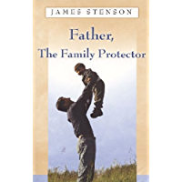 Father, Family Protector (English Edition)