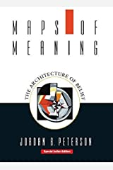 By Jordan B. Peterson - Maps of Meaning: The Architecture of Belief [Softcover] | Jordan B. Peterson Mass Market Paperback