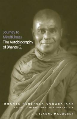 Download [(Journey to Mindfulness: The Autobiography of Bhante G. )] [Author: Bhante Henepola Gunaratana] [Nov-2003] pdf